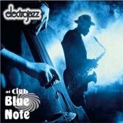 Video Delta Electro Jazz - Electrojazz At Club Blue Note - CD