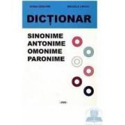 Dictionar sinonime antonime omonime paronime - Adina Grigore