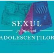 Sexul pe intelesul adolescentilor - Nikol Hasler