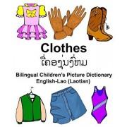 English-Lao (Laotian) Clothes Bilingual Children's Picture Dictionary, Paperback/Richard Carlson Jr