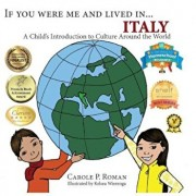 If You Were Me and Lived In... Italy: A Child's Introduction to Cultures Around the World, Paperback/Carole P. Roman