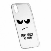 Husa Silicon Transparent Slim Dont Touch My Phone Apple iPhone X