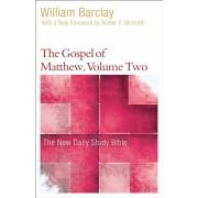 The Gospel of Matthew, Volume 2, Paperback