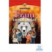 Fram ursul polar - Cezar Petrescu