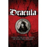 Dracula. Essays on the Life and Times of Vlad the Impaler, Paperback/***