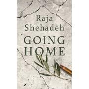 Going Home. A Walk Through Fifty Years of Occupation, Hardback/Raja Shehadeh
