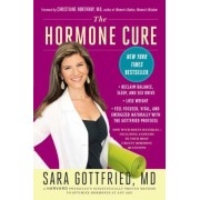 The Hormone Cure: Reclaim Balance, Sleep and Sex Drive; Lose Weight; Feel Focused, Vital, and Energized Naturally with the Gottfried Pro, Paperback