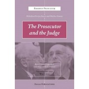 The Prosecutor and the Judge: Benjamin Ferencz and Antonio Cassese: Interviews and Writings, Paperback