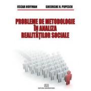 Probleme de metodologie in analiza realitatilor sociale.