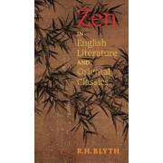 Zen in English Literature and Oriental Classics, Hardcover/R. H. Blyth