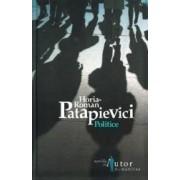 Politice 2008 - Horia-Roman Patapievici