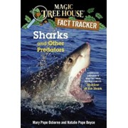 Sharks and Other Predators: A Nonfiction Companion to Magic Tree House Merlin Mission '25: Shadow of the Shark, Paperback/Mary Pope Osborne