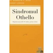 Sindromul Othello - Kenneth C. Ruge Barry Lenson