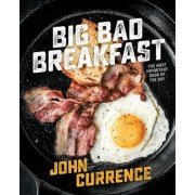 Big Bad Breakfast: The Most Important Book of the Day, Hardcover