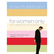 For Women Only: What You Need to Know about the Inner Lives of Men, Paperback/Shaunti Feldhahn