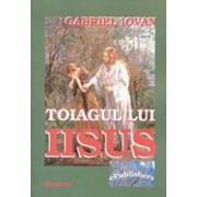 Toiagul lui Iisus/Gabriel Iovan