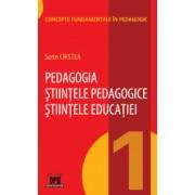 Pedagogia - Stiintele pedagogice - Stiintele educatiei - Vol 1