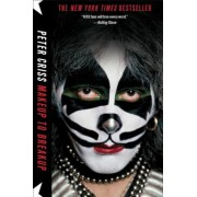 Makeup to Breakup: My Life in and Out of Kiss, Paperback