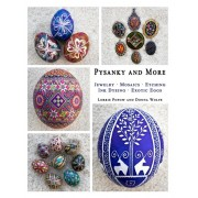 Pysanky and More: Jewelry, Mosaics, Etching, Ink Dyeing, Exotic Eggs, Paperback/Lorrie Popow