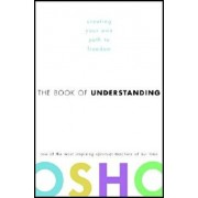 The Book of Understanding: Creating Your Own Path to Freedom, Hardcover/Osho