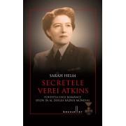 Secretele Verei Atkins. Povestea unei romance spion in al Doilea Razboi Mondial (eBook)