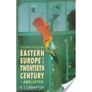 Eastern Europe in the Twentieth Century - And After (Crampton R. J.)(Paperback) (9780415164238)