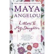 Letter to My Daughter, Paperback/Maya Angelou