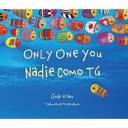 Only One You/Nadie Como Tu, Hardcover/Linda Kranz