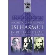 Isihasmul In Reflexii Literare Tolstoi Sadoveanu Dostoievski - Nicoleta-Ginevra Baciu