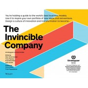 The Invincible Company: Business Model Strategies from the World's Best Products, Services, and Organizations, Paperback/Alexander Osterwalder