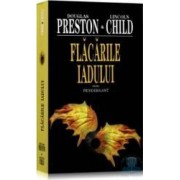 Flacarile iadului - Douglas Preston Lincoln Child