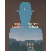 Ren� Magritte: The Fifth Season, Hardcover