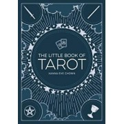 The Little Book of Tarot: An Introduction to Fortune-Telling and Divination, Paperback/Xanna Eve Chown