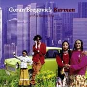 Goran Bregovic - Karmen With A Happy End (0602498484890) (1 CD)