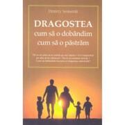 Editura Sophia Dragostea, cum sa o dobandim - d.semenik