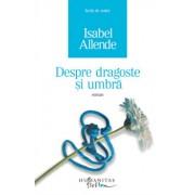 Despre dragoste si umbra/Isabel Allende