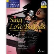Schott Music Sing Love Ballads Carsten Gerlitz, Buch/CD