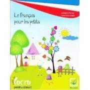Le francais pour les petits Caiet cls 1 - Madalina Florea Florentina Ionita