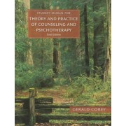 Student Manual for Corey's Theory and Practice of Counseling and Psychotherapy, Paperback (10th Ed.)