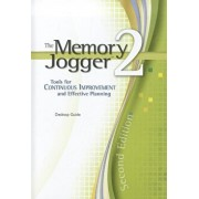 The Memory Jogger 2: A Desktop Guide of Management and Planning Tools for Continuous Improvement and Effective Planning, Paperback/Michael Brassard