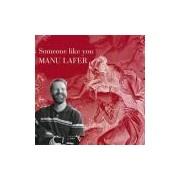 CD - Manu Lafer - Someone Like You