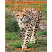 Cheetah: Amazing Photos & Fun Facts Book About Cheetah For Kids, Paperback/Caroline Norsk