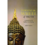 Turning the Wheel of Truth - Commentary on the Buddha's First Teaching (Sucitto Ajahn)(Paperback) (9781590307649)