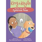 King & Kayla and the Case of the Mysterious Mouse, Hardcover/Dori Hillestad Butler