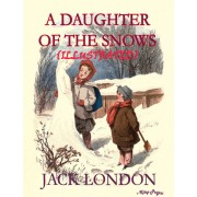 A Daughter of the Snow (eBook)