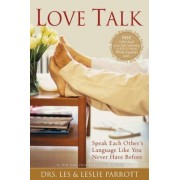 Love Talk: Speak Each Other's Language Like You Never Have Before, Paperback