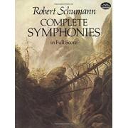 Schumann, Robert Complete Symphonies in Full Score