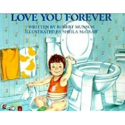 Love You Forever, Hardcover/Robert Munsch