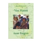Reisverhaal Van Hanoi naar Saigon | Free Musketeers