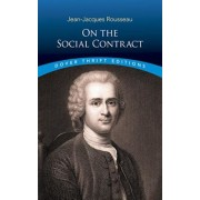 On the Social Contract, Paperback/Jean-Jacques Rousseau